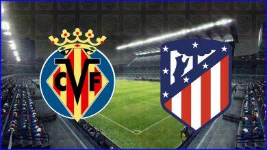 صورة موعد ومعلق مباراة أتلتيكو مدريد وفياريال القادمة والقنوات الناقلة في الدوري الاسباني