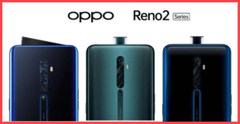 سعر ومواصفات موبايل اوبو رينو Oppo Reno 2 مع أهم المميزات والعيوب