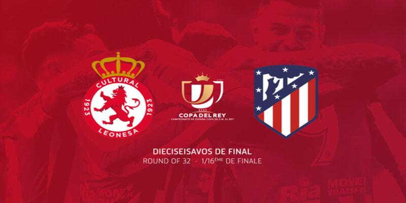 صورة القنوات الناقلة لمباراة اتلتيكو مدريد وكولتورال ديبورتيفا ليونيسا مع موعد المباراة اليوم في كأس ملك إسبانيا