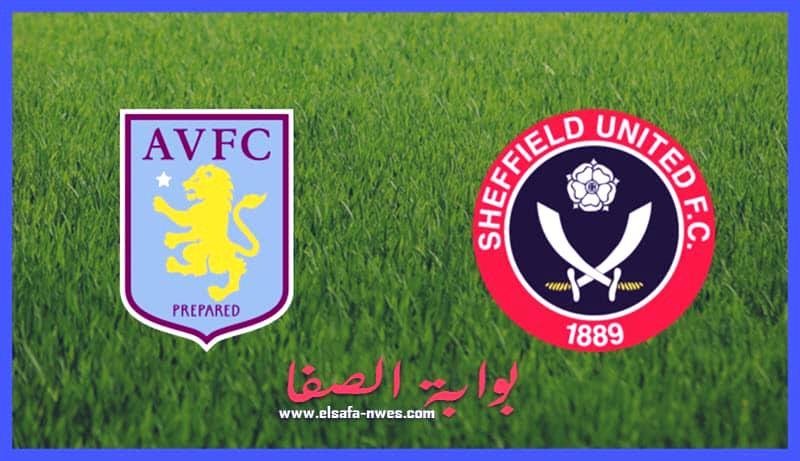 موعد والقنوات الناقلة مباراة أستون فيلا و شيفيلد يونايتد في الدوري الإنجليزي | الاثنين 21-9-2020