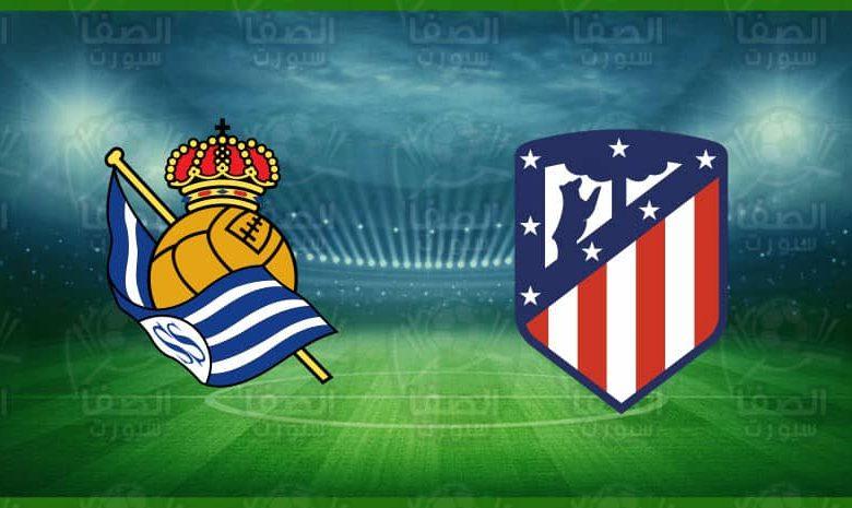 موعد و القنوات المفتوحة الناقلة مباراة ريال سوسييداد و أتلتيكو مدريد اليوم في الدوري الاسباني